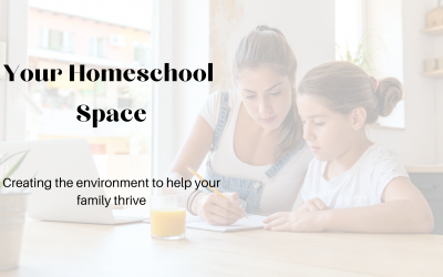 Your Homeschool Space